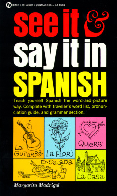 See It and Say It in Spanish By Madrigal, Margarita