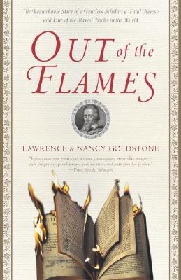 Out of the Flames By Goldstone, Lawrence/ Goldstone, Nancy