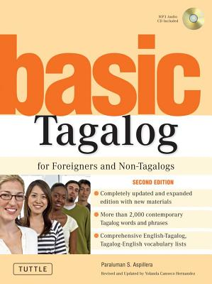 Basic Tagalog for Foreigners And Non-tagalogs By Aspillera, S. Paraluman/ Hernandez, Yolanda Canseco